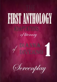 The First Anthology Adaptation of Literary, Dianna Diverno