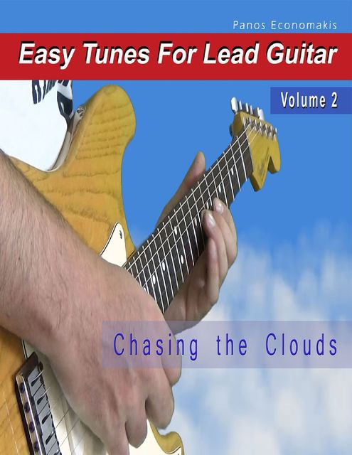 Easy Tunes for Lead Guitar- Volume 2, Panos Economakis