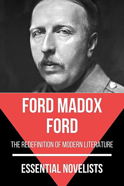 Essential Novelists – Ford Madox Ford, Ford Madox, August Nemo