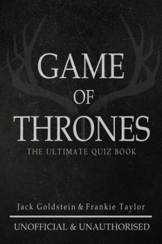 Game of Thrones – The Ultimate Quiz Book, Jack Goldstein