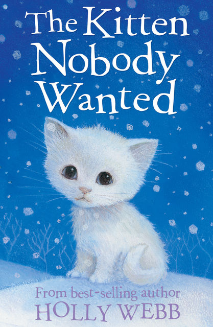 The Kitten Nobody Wanted, Holly Webb