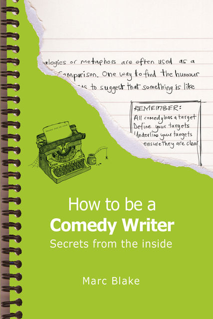 How To Be A Comedy Writer, Marc Blake