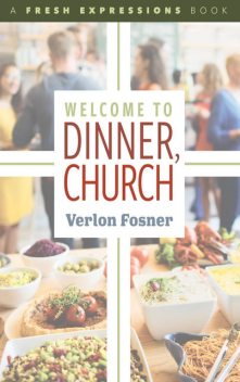 Welcome to Dinner, Church, Verlon Fosner