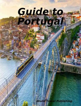 Guide to Portugal, World Travel Publishing