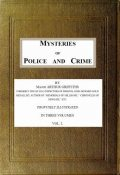 Mysteries of Police and Crime, Arthur Griffiths