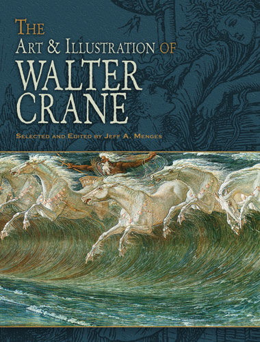 The Art & Illustration of Walter Crane, Walter Crane