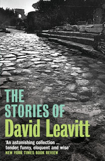 The Stories of David Leavitt, David Leavitt