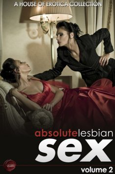 Absolute Lesbian Sex – Volume 2, Ashley Hind