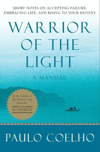 Warrior of the Light, Paulo Coelho