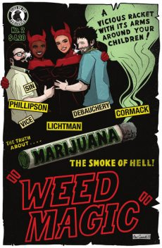 WEED MAGIC #2, Brian Phillipson, Jordan Lichtman
