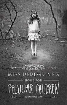 Miss Peregrine's Home for Peculiar Children, Ransom Riggs