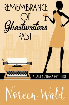 Remembrance of Ghostwriters Past, Noreen Wald