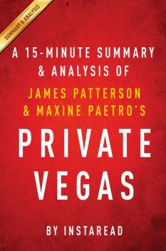 Private Vegas: by James Patterson & Maxine Paetro | Summary & Analysis, EXPRESS READS