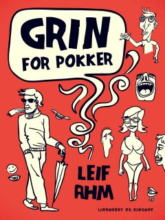 Grin for pokker, Leif Ahm