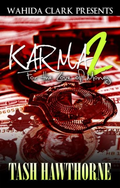 Karma 2: For The Love of Money, Tash Hawthorne