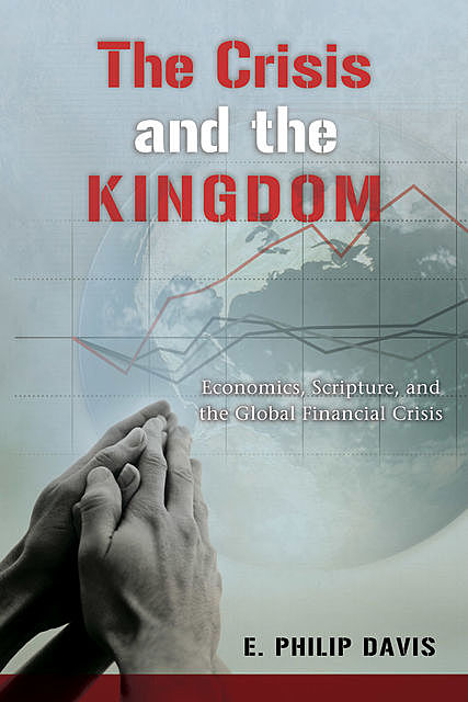 The Crisis and the Kingdom, E. Philip Davis