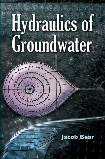 Hydraulics of Groundwater, Jacob Bear