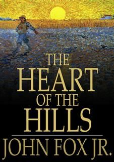 The Heart of the Hills, John Fox
