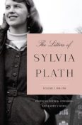 The Letters of Sylvia Plath Volume 1, Sylvia Plath