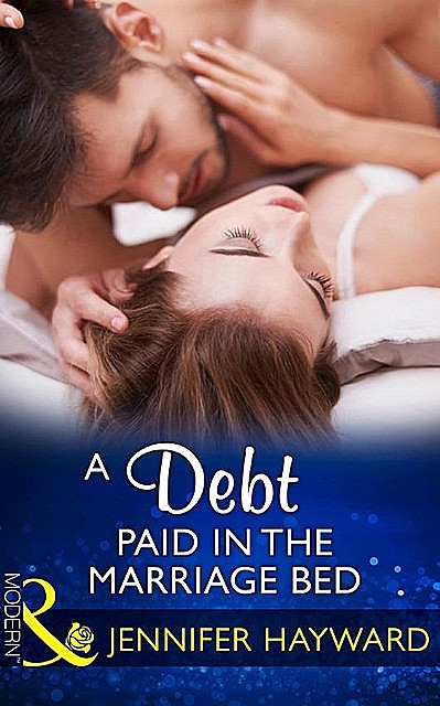 A Debt Paid In The Marriage Bed, Jennifer Hayward