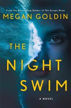 The Night Swim, Megan Goldin