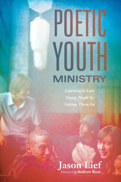 Poetic Youth Ministry, Jason Lief