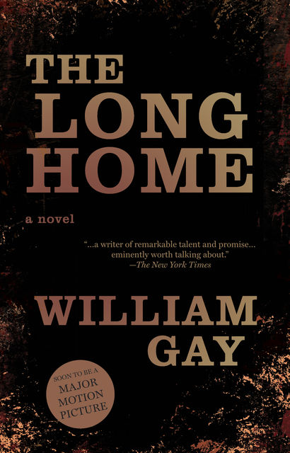 The Long Home, William Gay