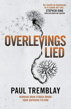 Overlevingslied, Paul Tremblay