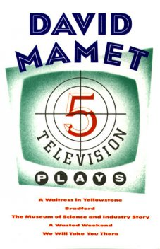 Five Television Plays (David Mamet), David Mamet