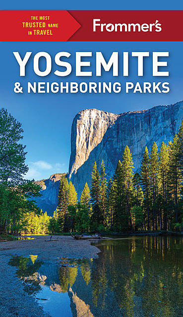 Frommer's Yosemite and Neighboring Parks, Jim Edwards, Rosemary McClure