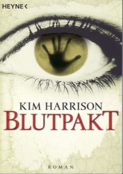 Band 4 – Blutpakt, Kim Harrison