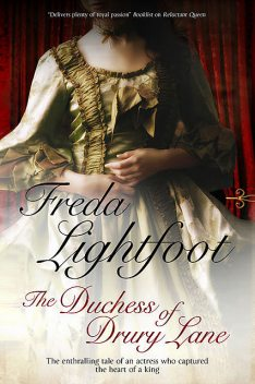 The Duchess of Drury Lane, Freda Lightfoot