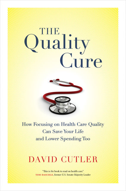The Quality Cure, David Cutler