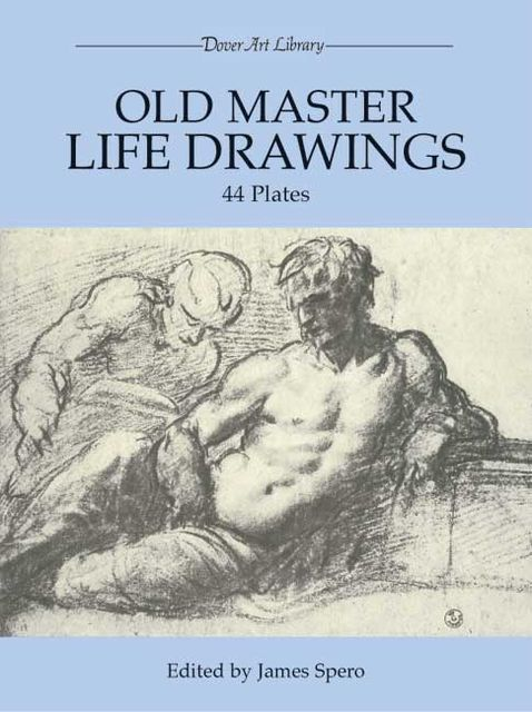 Old Master Life Drawings, James Spero