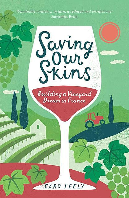 Saving Our Skins, Caro Feely