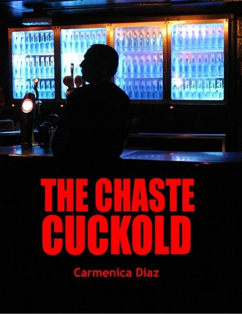 The Chaste Cuckold, Carmenica Diaz