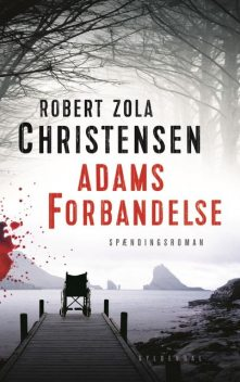 Adams forbandelse, Robert Zola Christensen