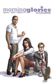 Morning Glories Vol. 5, Nick Spencer