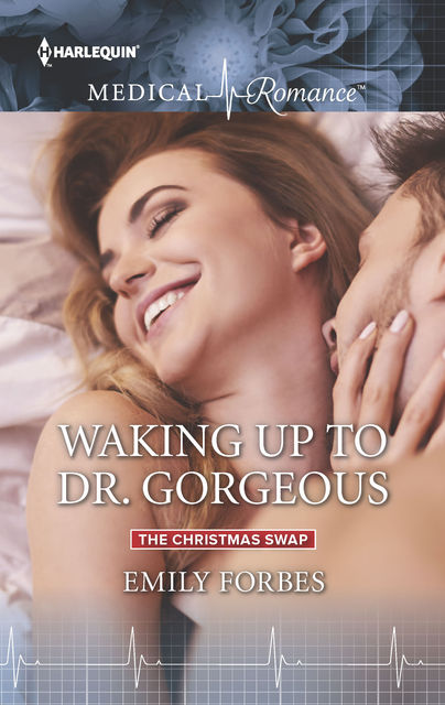 Waking Up to Dr. Gorgeous, Emily Forbes