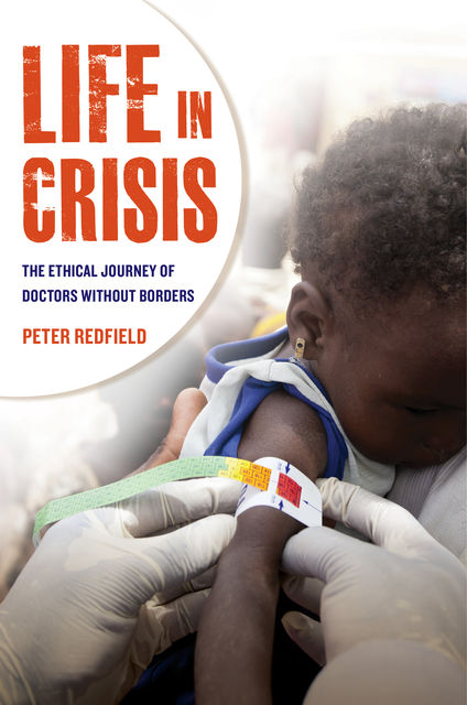 Life in Crisis, Peter Redfield