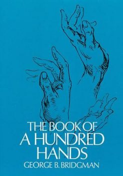 The Book of a Hundred Hands, George B.Bridgman