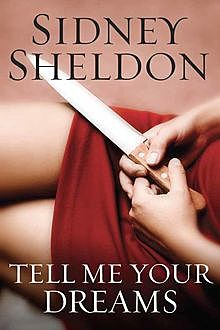 Tell me your dreams, Sidney Sheldon