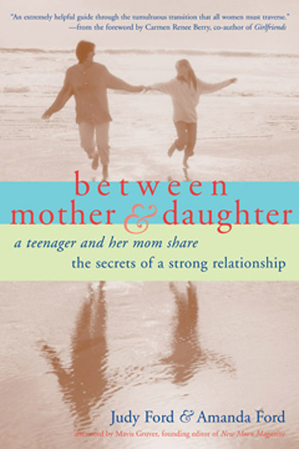 Between Mother and Daughter, Judy Ford, Amanda Ford