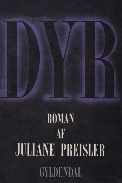 Dyr, Juliane Preisler