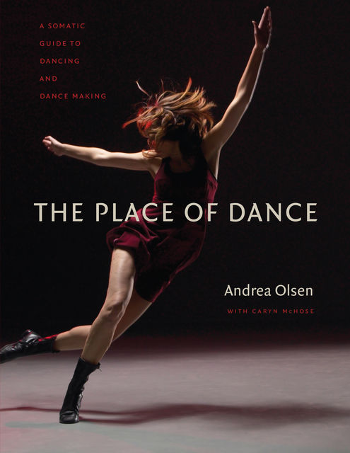 The Place of Dance, Andrea Olsen