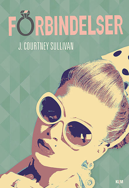Forbindelser, J. Courtney Sullivan