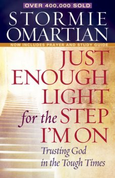 Just Enough Light for the Step I'm On, Stormie Omartian