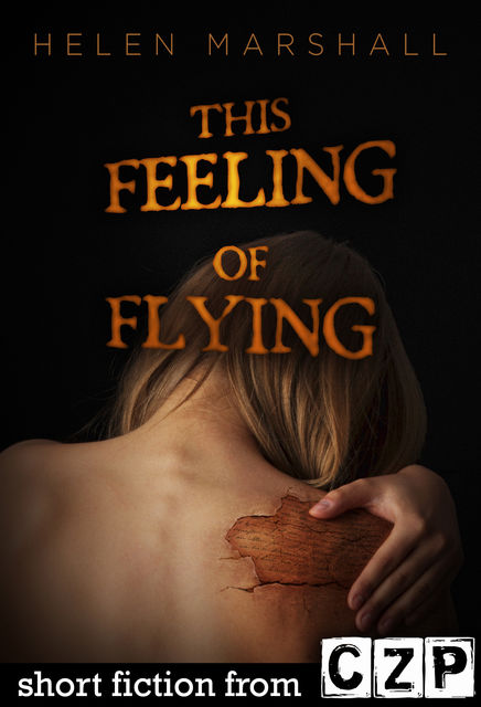 This Feeling of Flying, Helen Marshall