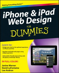 iPhone and iPad Web Design For Dummies, David LaFontaine, Janine Warner, Lee Andron