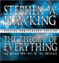 The Theory of Everything: The Origin and Fate of the Universe, Stephen Hawking